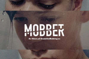 Kampanjevideo: Mobbet/Mobber